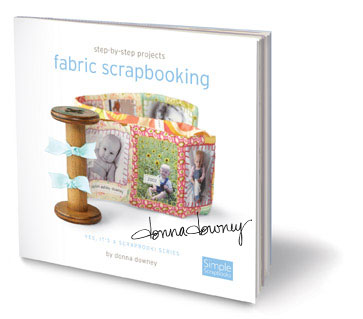 Donna Downey Fabric Scrapbooking