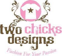 Two Chicks Designs