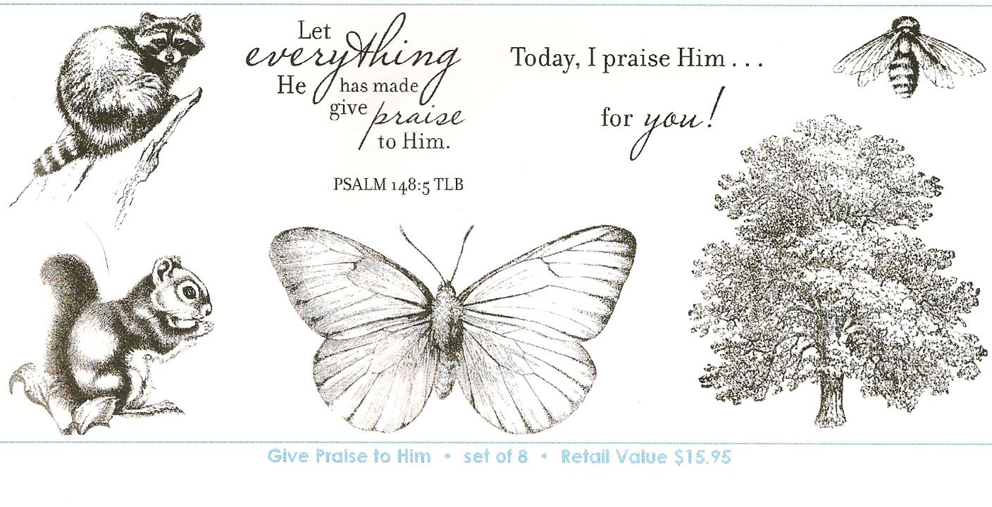 Give praise to him stamp set